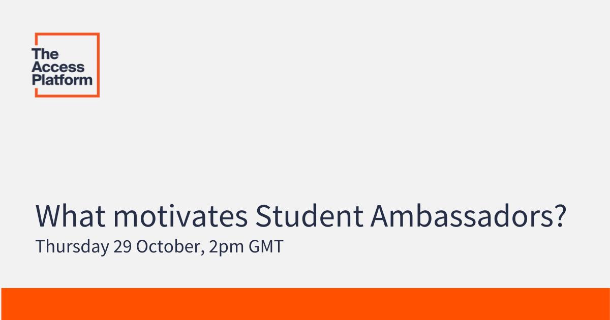Coming soon! Webinar & white paper examining what motivates Student Ambassadors